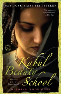 Kabul Beauty School by Deborah Rodriguez, Kristin Ohlson (9780812976731) - PaperBack - Biographies General Biographies