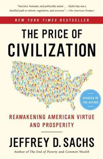 The Price of Civilization by Jeffrey D. Sachs (9780812980462) - PaperBack - Business & Finance Business Communication
