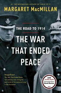 The War That Ended Peace by Margaret MacMillan (9780812980660) - PaperBack - History European