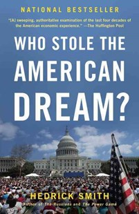 Who Stole the American Dream? by Hedrick Smith (9780812982053) - PaperBack - Business & Finance Ecommerce