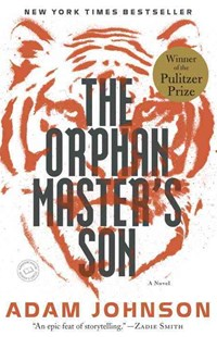 The Orphan Master's Son by Adam Johnson (9780812982626) - PaperBack - Crime Mystery & Thriller