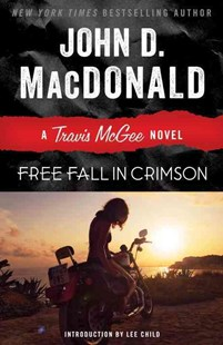Free Fall in Crimson by John D. MacDonald, Lee Child (9780812984101) - PaperBack - Crime Mystery & Thriller