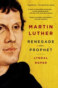 Martin Luther by Lyndal Roper (9780812986051) - PaperBack - Biographies General Biographies