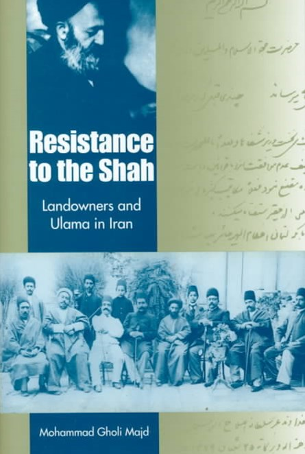 Resistance to the Shah