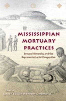 Mississippian Mortuary Practices