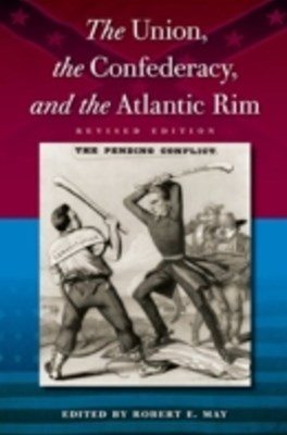(ebook) Union, the Confederacy, and the Atlantic Rim