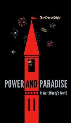 Power and Paradise in Walt Disney