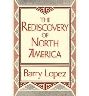 Rediscovery of North America by Barry Holstun Lopez (9780813117423) - HardCover - History North America