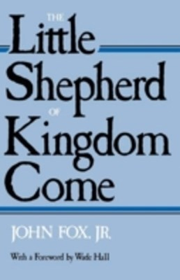 Little Shepherd Of Kingdom Come