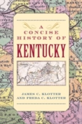 Concise History of Kentucky