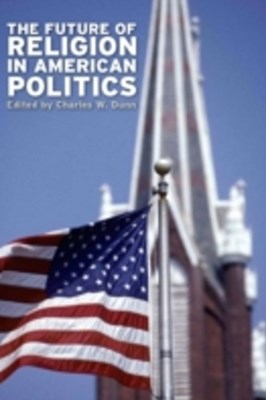 Future of Religion in American Politics