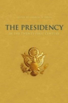 Presidency in the Twenty-first Century