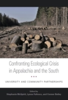 (ebook) Confronting Ecological Crisis in Appalachia and the South
