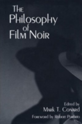 Philosophy of Film Noir