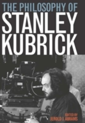 Philosophy of Stanley Kubrick