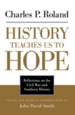 History Teaches Us to Hope