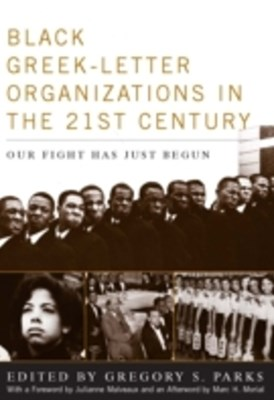 Black Greek-letter Organizations in the Twenty-First Century
