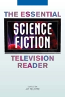 Essential Science Fiction Television Reader