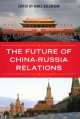 Future of China-Russia Relations