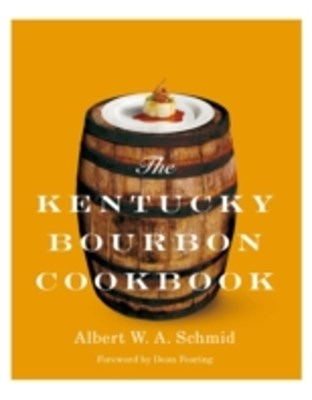 Kentucky Bourbon Cookbook