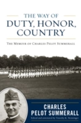 Way of Duty, Honor, Country