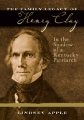 Family Legacy of Henry Clay