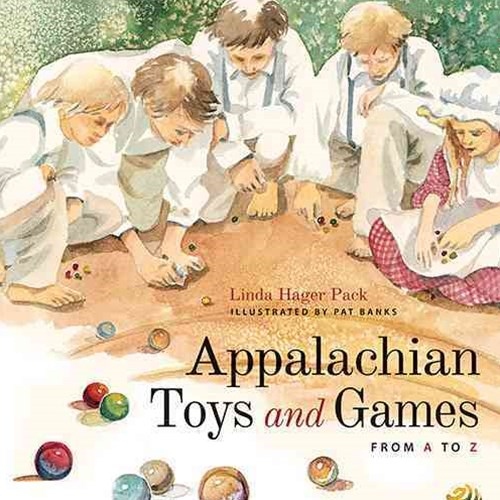 Appalachian Toys and Games from a to Z
