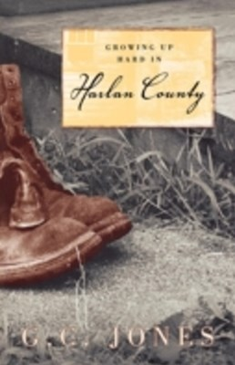 (ebook) Growing Up Hard in Harlan County