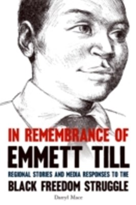 In Remembrance of Emmett Till