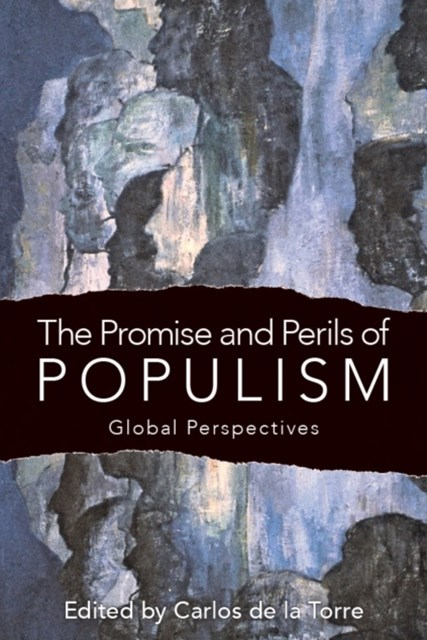 Promise and Perils of Populism