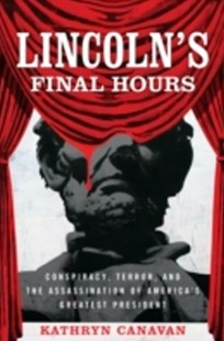 (ebook) Lincoln's Final Hours - History Latin America