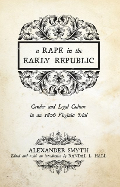 Rape in the Early Republic