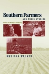 (ebook) Southern Farmers and Their Stories - Biographies General Biographies