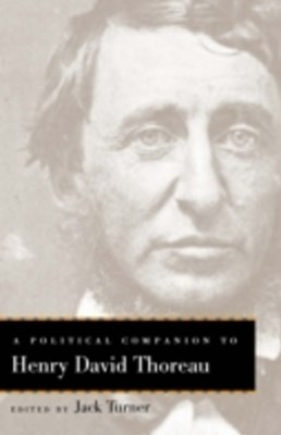 Political Companion to Henry David Thoreau