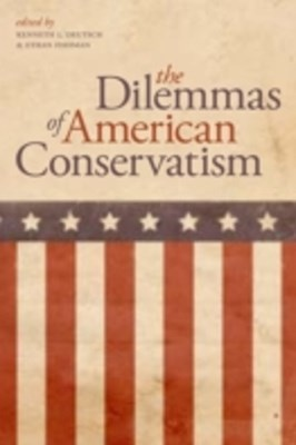 Dilemmas of American Conservatism