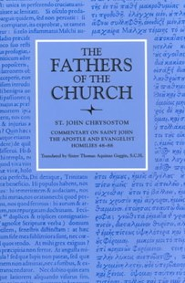 Commentary on Saint John the Apostle and Evangelist by St. John Chrysostom, John Chrysostom, Thomas Aquinas Goggin (9780813210254) - PaperBack - Religion & Spirituality Christianity