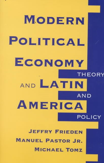 Modern Political Economy And Latin America