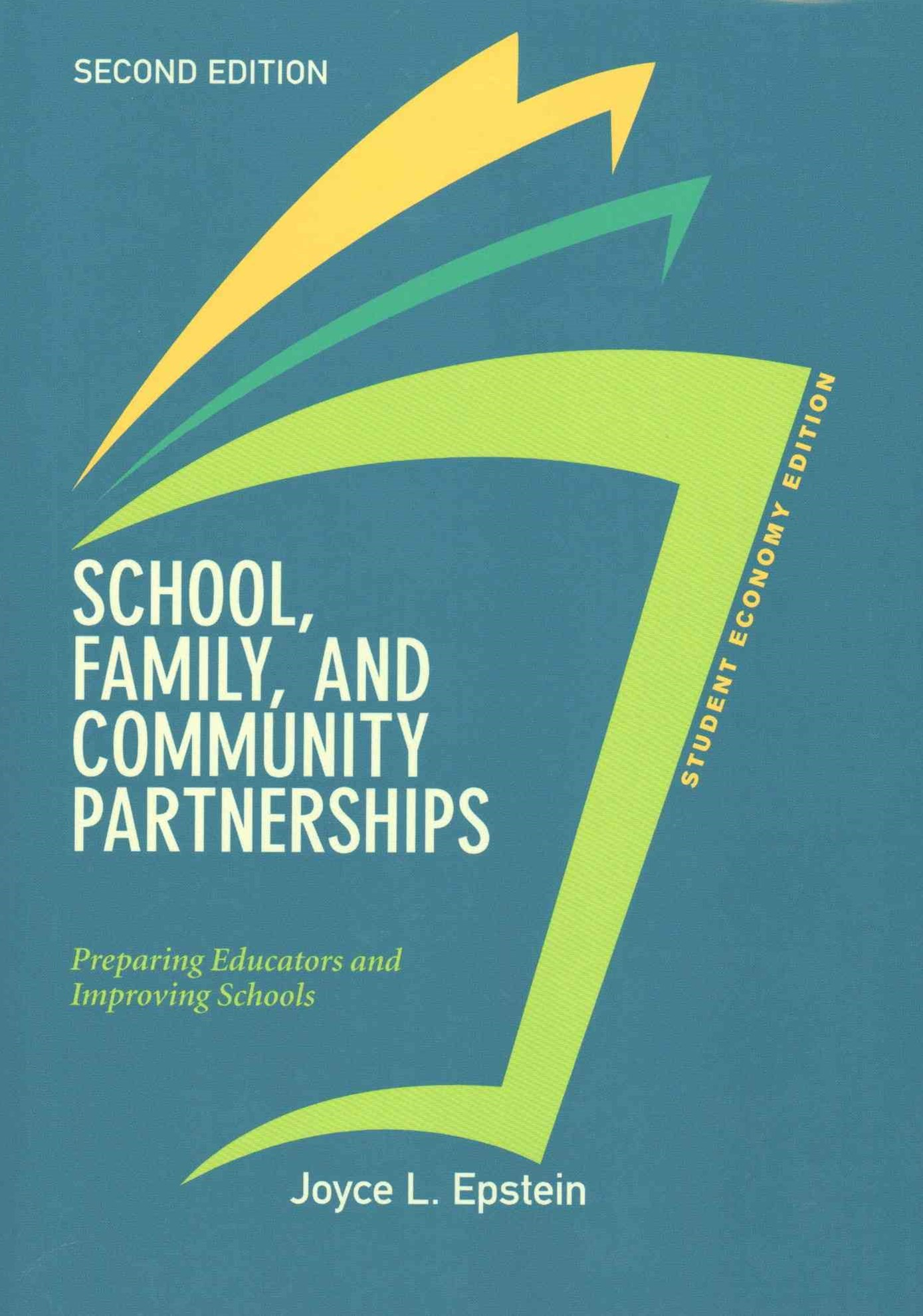 School, Family, and Community Partnerships, Student Economy Edition