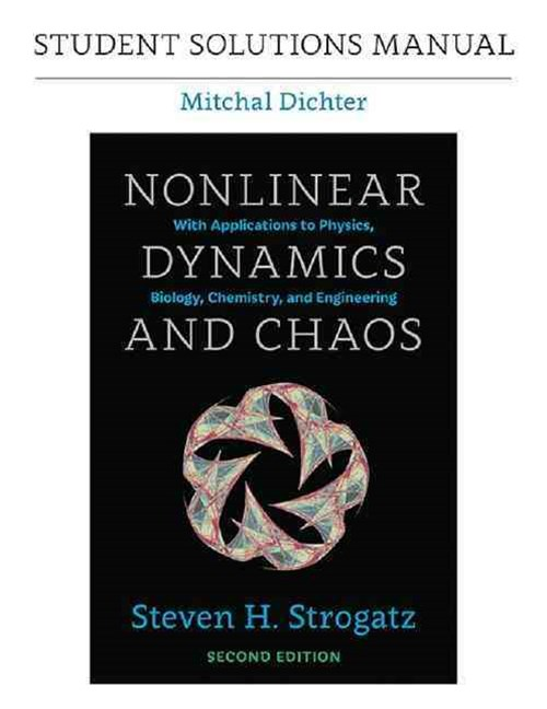 Student Solutions Manual for Nonlinear Dynamics and Chaos