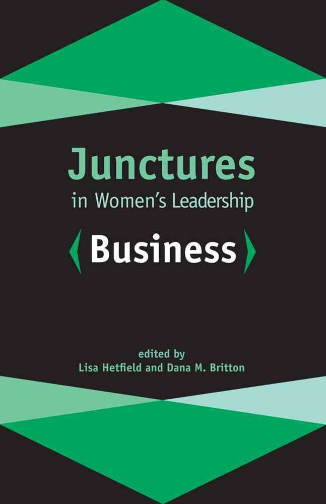Junctures in Women's Leadership - Business