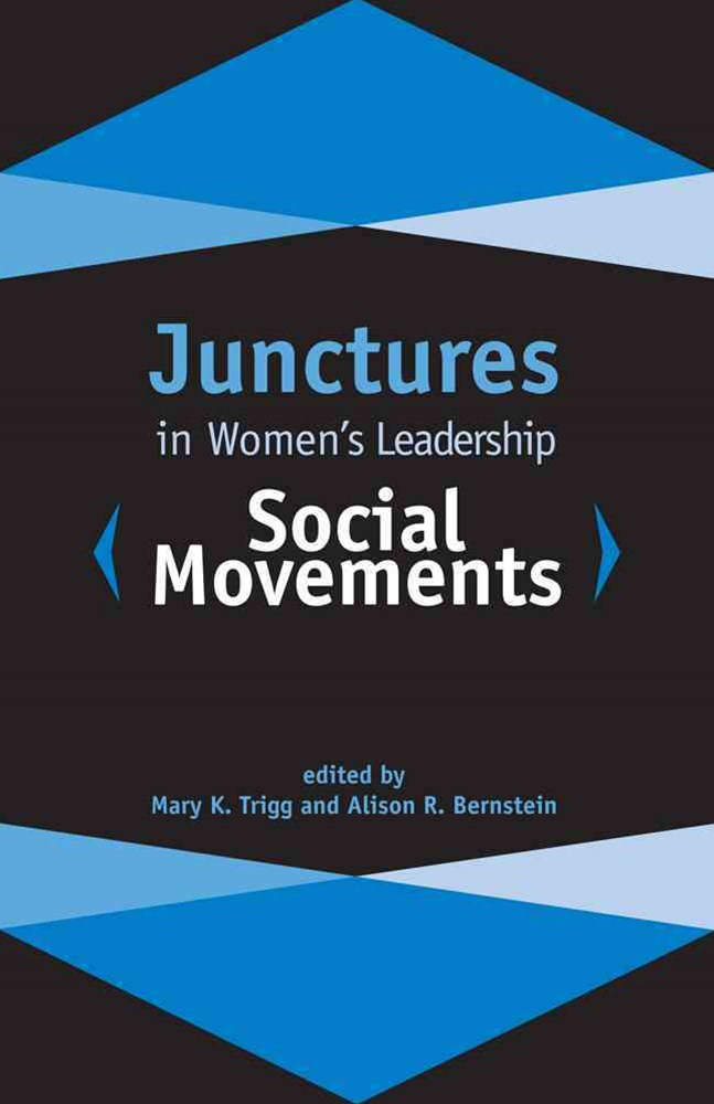 Junctures in Women's Leadership - Social Movements