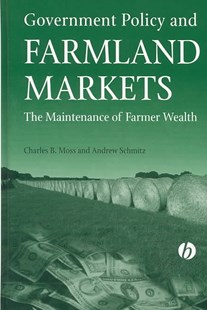 Government Policy Farmland Markets by Moss, Schmitz (9780813823294) - HardCover - Business & Finance Careers