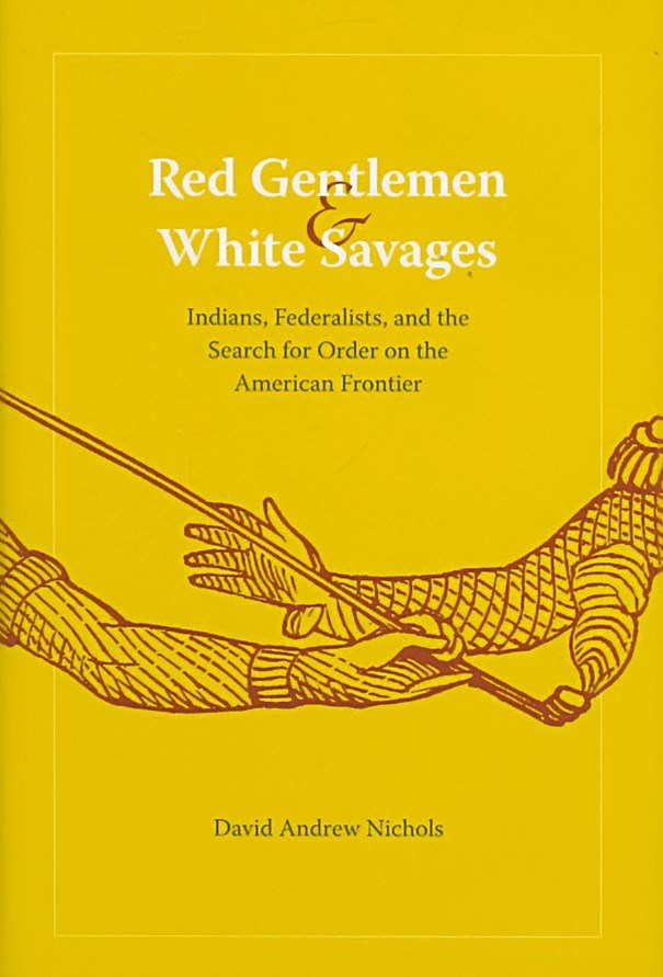 Red Gentlemen and White Savages