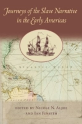(ebook) Journeys of the Slave Narrative in the Early Americas
