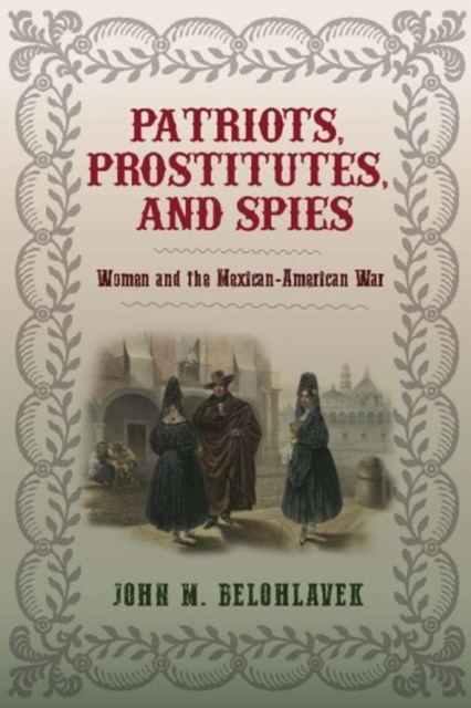 Patriots, Prostitutes, and Spies