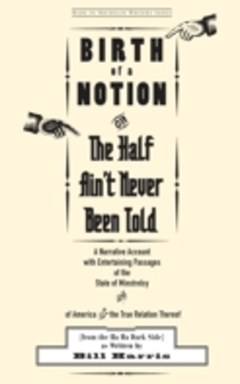 Birth of a Notion; Or, The Half Ain