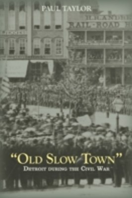 (ebook) &quote;Old Slow Town&quote;
