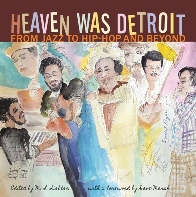 Heaven Was Detroit