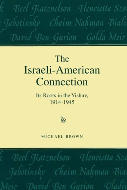 The Israeli-american Connection