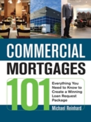 Commercial Mortgages 101
